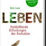 Nick Lane: Leben – Verblüffende Erfindungen der Evolution