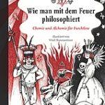 Jens Soentgen: Wie man mit dem Feuer philosophiert
