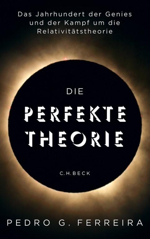 Pedro G. Ferreira: Die perfekte Theorie