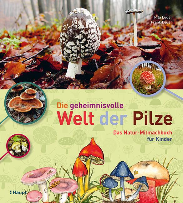 Cover Lüder Geheimnisvolle Welt der Pilze