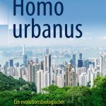 Elisabeth Oberzaucher: Homo urbanus